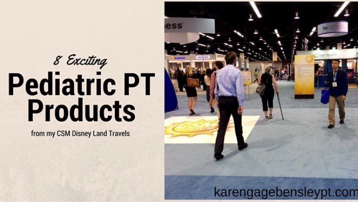 """8 Exciting """"New-to-Me"""" Physical Therapy Products from CSM Disneyland"""