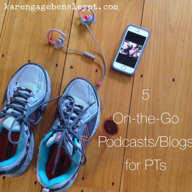 5 On-the-Go Podcasts and Blogs for PT Growth