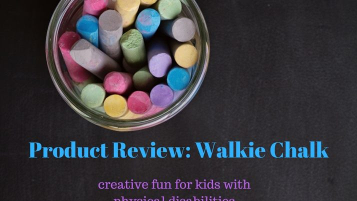 Walkie Chalk: creative fun for kids with physical disabilities and a practical tool for PTs